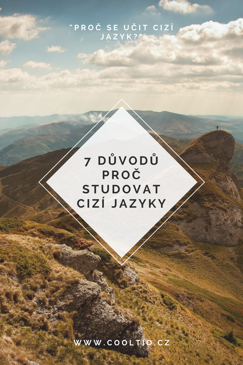 7 důvodů, proč studovat cizí jazyky