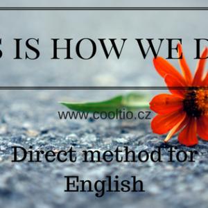 Proč Direct Metoda a jak vypadá výuka?